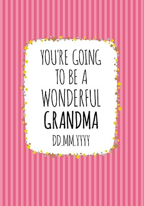 Baby Announcement You're going to be a Grandma Card