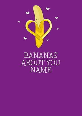 Bananas About You Personalised Anniversary Card