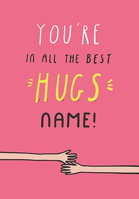 All The Best Hugs Personalised Card