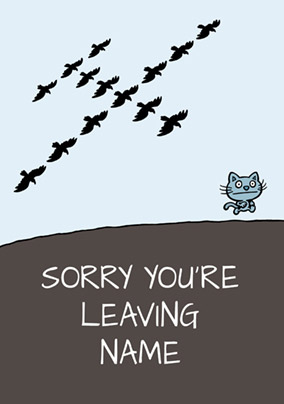 Cattitude - Leaving Card Sorry you're Leaving