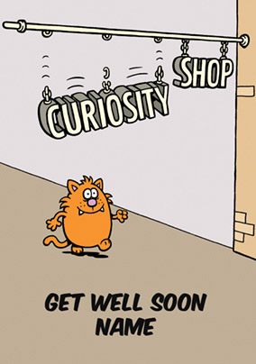 Learn to Speak Cat - Get Well Soon Card Curiosity Killed the Cat