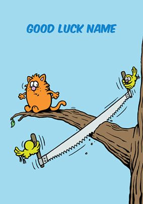 Learn to Speak Cat - Good Luck Card - Cutting Branch