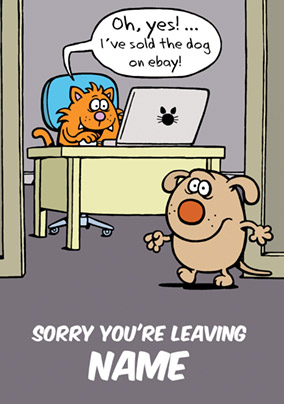 Learn to Speak Cat - Leaving Card I've sold the Dog