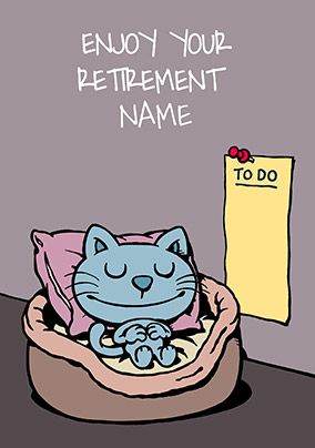 Cattitude - Retirement Card Enjoy your Retirement