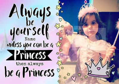 Always Be - Birthday Card Be a Princess Photo Upload