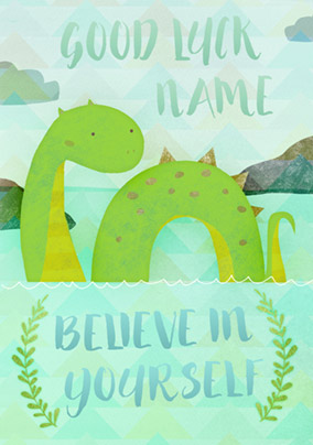 Believe it Baby - Good Luck Card Loch Ness Believe in Yourself