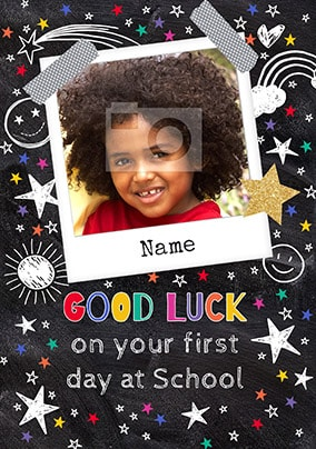 Good Luck First Day At School Photo Card