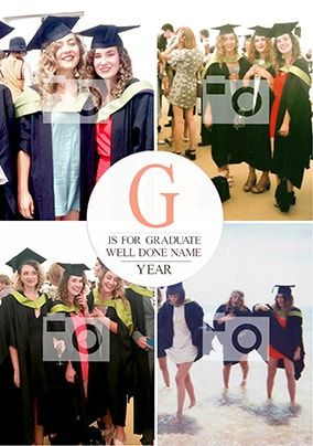 G Is For Graduate Multi Photo Card