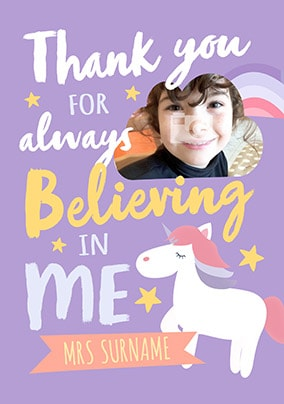 Thank You For Believing In Me Photo Card