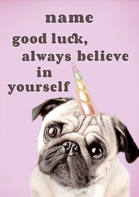 Good Luck - Believe In Yourself Personalised Card