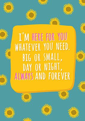 Big or Small I am here for You personalised Card