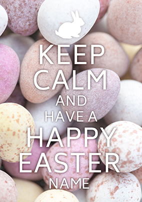 Keep Calm Happy Easter Card