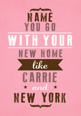We Go Together - New Home Carrie