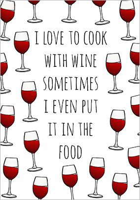 Love to cook with wine Card