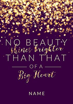 Beauty of a Big Heart Card
