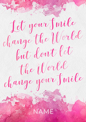 Let your Smile change the World Card