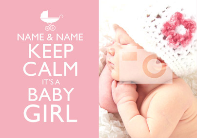 Keep Calm - Baby Girl Photo