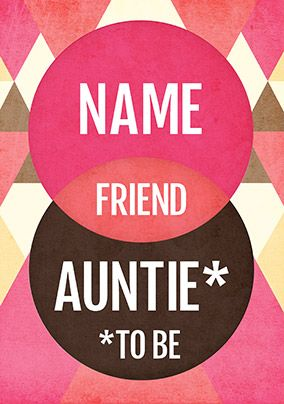 Friend and Auntie to be Card