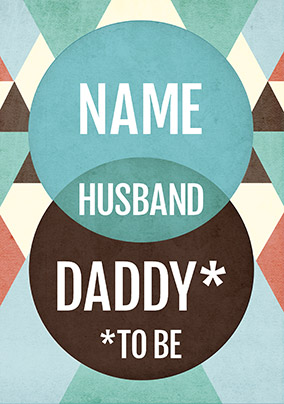 Husband and Daddy to be Card