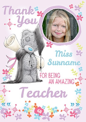 An Amazing Teacher Thank You Card - Me To You