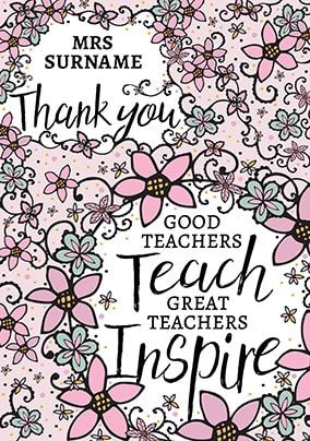 Great Teachers Inspire Thank You Card