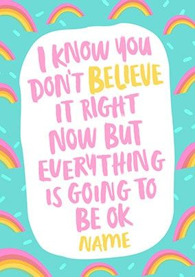 Everything Is Going To Be Ok Personalised Card