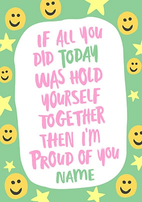 I'm Proud Of You Personalised Card