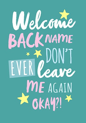 Welcome back greeting card funky pigeon welcome back greeting card m4hsunfo