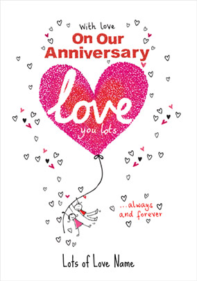 Sugar Pips - Anniversary Card Lots of Love on Our Anniversary