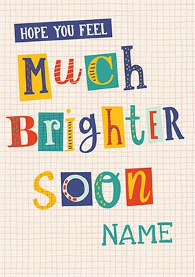 Feel Brighter Soon Personalised Get Well Card