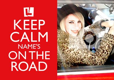 Keep Calm - On The Road