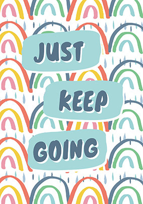 Just keep going Personalised Card