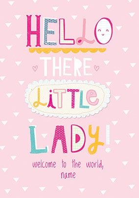 Hello There Little Lady Personalised Card