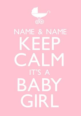 Keep Calm - It's A Baby Girl