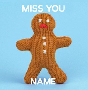 Knit & Purl - Miss You Gingerbread Man