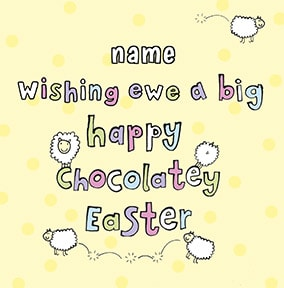 Benny - Wishing Ewe a Chocolatey Easter Card
