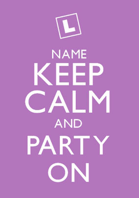 Keep Calm - Party On