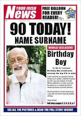 Irish News - His 90th Birthday