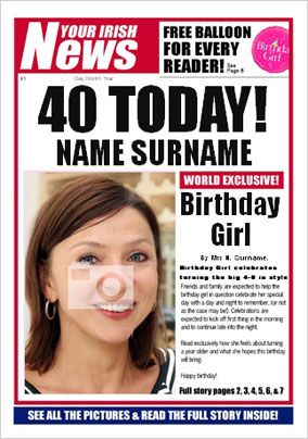 Irish News - Her 40th Birthday