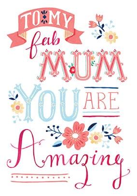 My Fab Mum Birthday Card