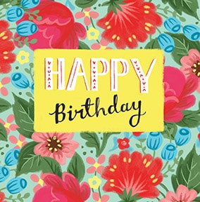 Happy Birthday Bright Floral Card