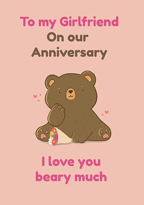 Girlfriend Love You Beary much Anniversary Card