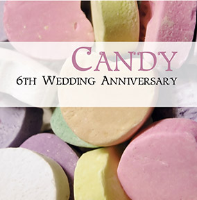 6th Wedding Anniversary Card - Candy