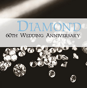 60th Wedding Anniversary Card Diamond