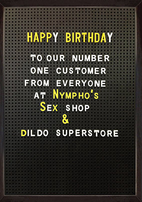 From Everyone at Nympho's Sex Shop Card