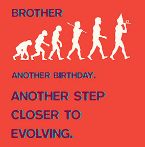 Evolution Brother Birthday Card