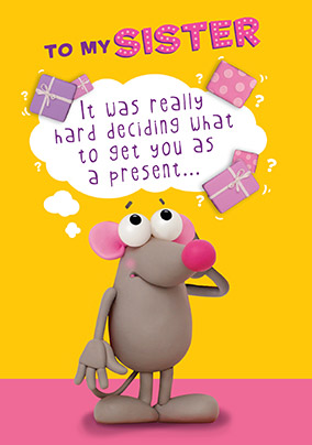 Confused Mouse Sister Birthday Card