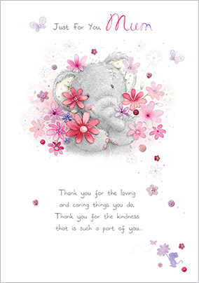 Elephant Just for You Mum Birthday Card
