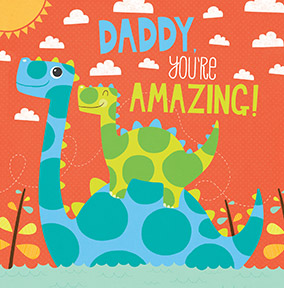 Daddy you're Amazing Birthday Card