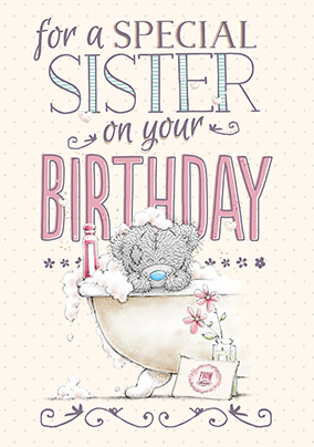 Sister Me To You Tatty Teddy Birthday Card Funky Pigeon